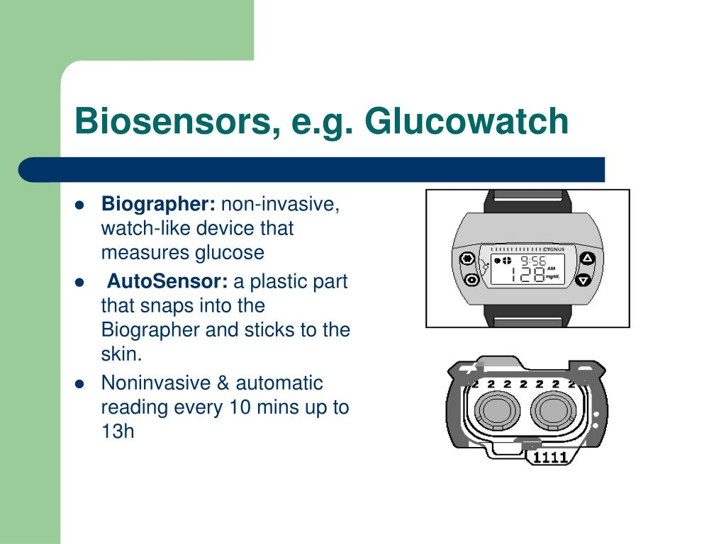 Biosensors, e.g. Glucowatch