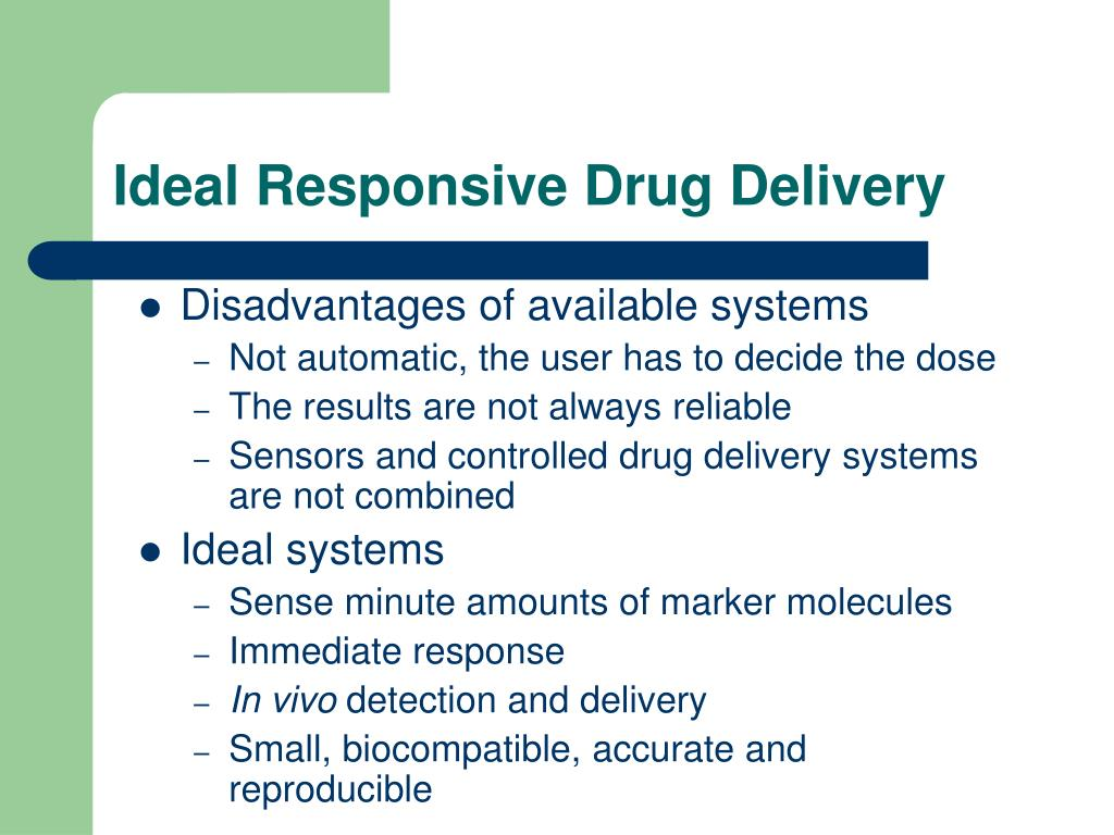Ideal Responsive Drug Delivery