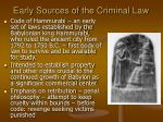 early sources of the criminal law