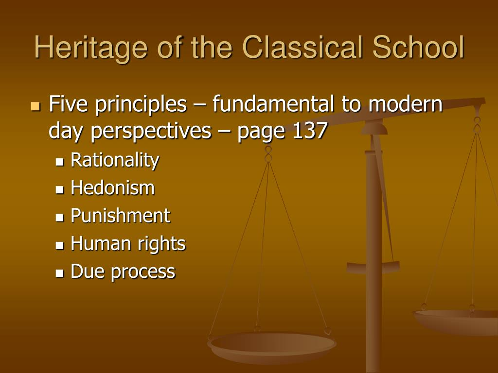 Heritage of the Classical School