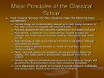 major principles of the classical school