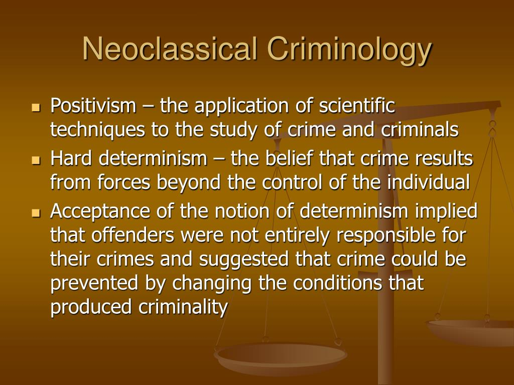 Neoclassical Criminology