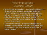 policy implications classical school