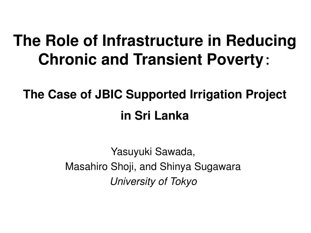 The Role of Infrastructure in Reducing Chronic and Transient Poverty