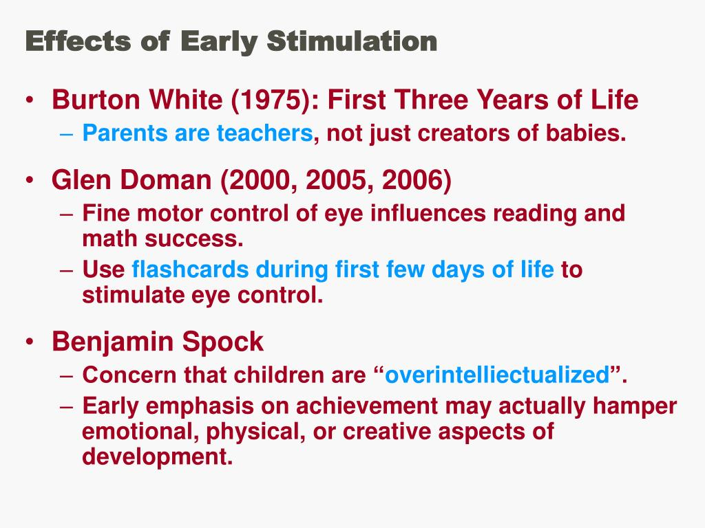 Effects of Early Stimulation
