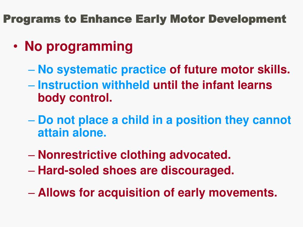 Programs to Enhance Early Motor Development