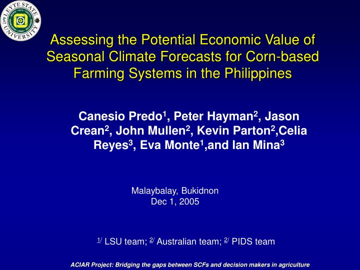 Assessing the Potential Economic Value of Seasonal Climate Forecasts for Corn-based Farming Systems ...