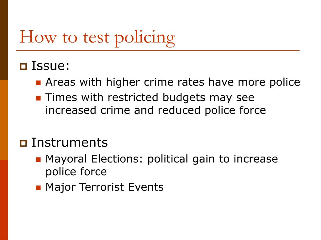 How to test policing