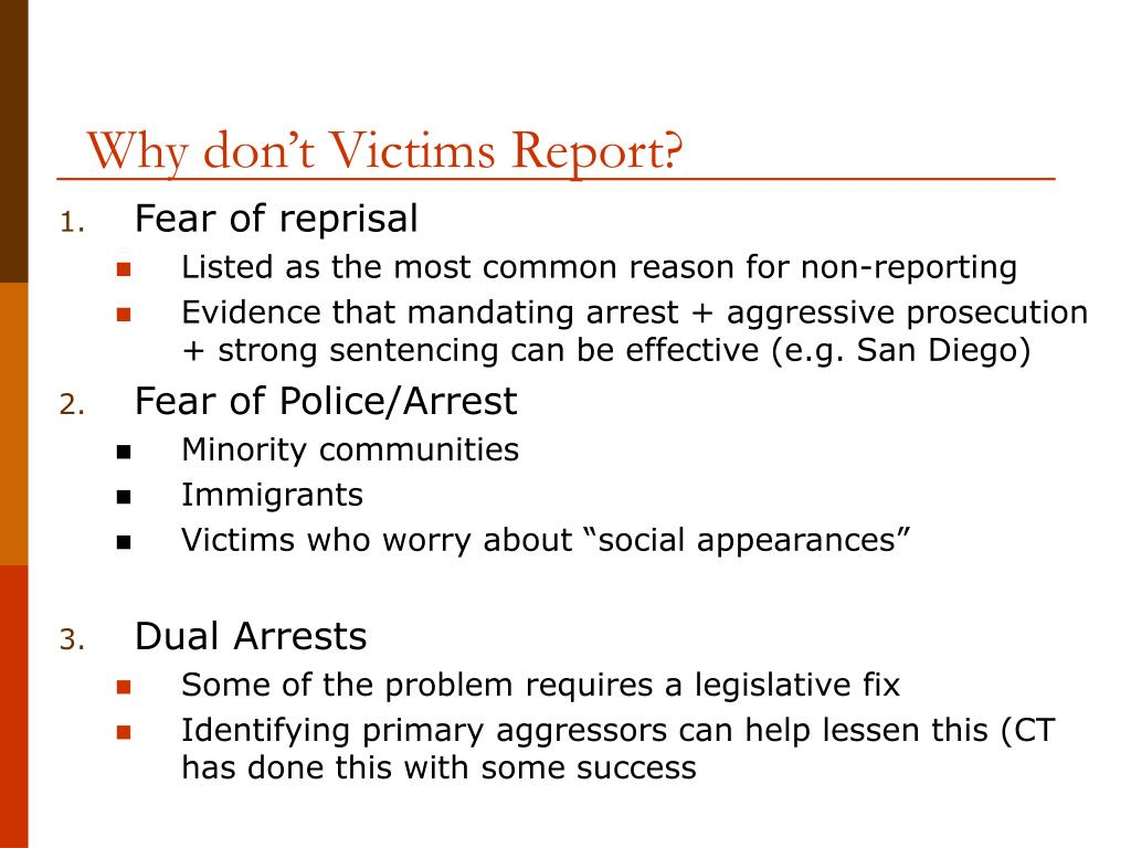 Why don't Victims Report?