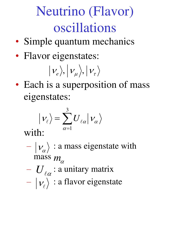 Neutrino (Flavor) oscillations