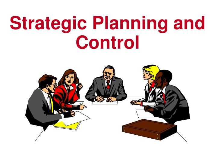 Strategic planning and control