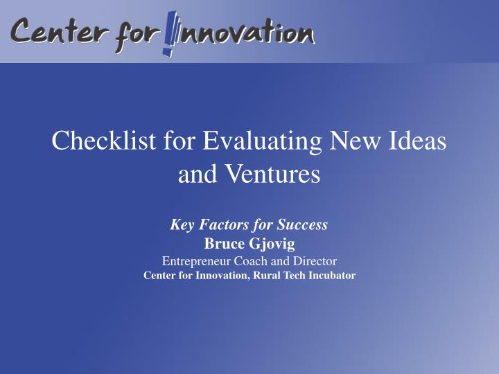 Checklist for evaluating new ideas and ventures