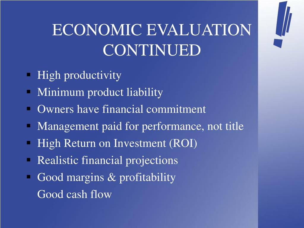 ECONOMIC EVALUATION CONTINUED