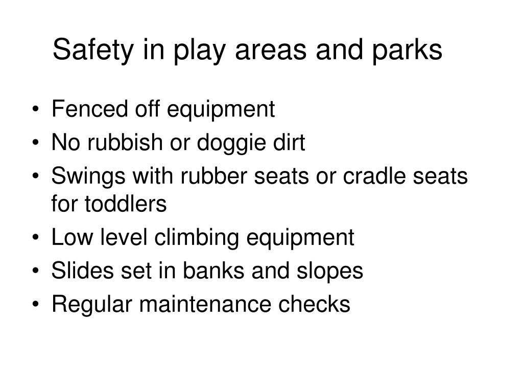 Safety in play areas and parks