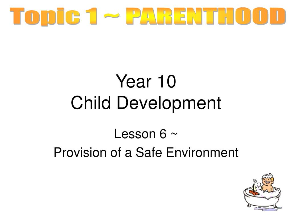 Topic 1 ~ PARENTHOOD