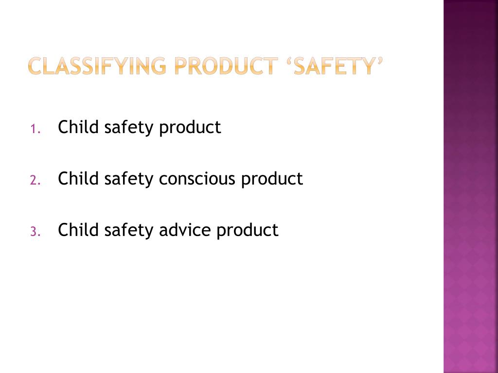 Classifying product 'safety'