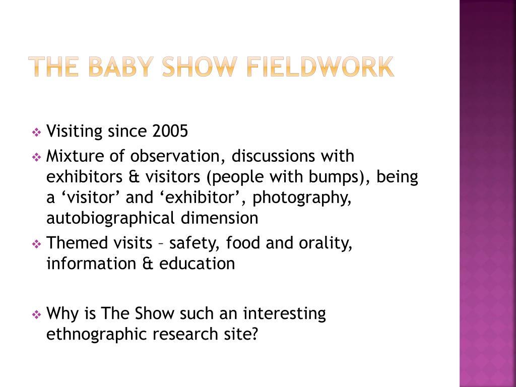 The Baby Show Fieldwork