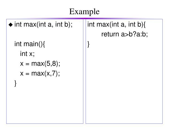 int max(int a, int b);