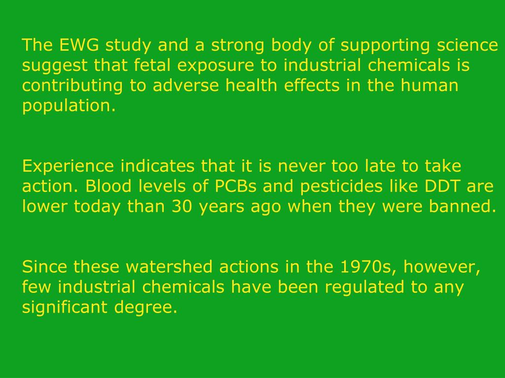 The EWG study and a strong body of supporting science