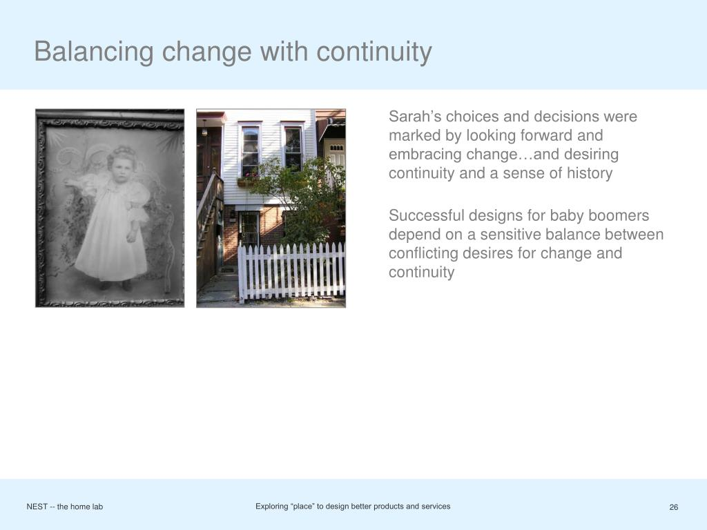 Balancing change with continuity
