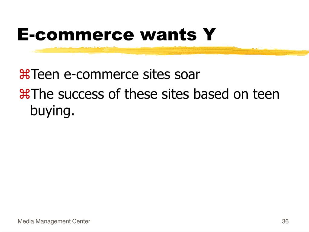 E-commerce wants Y