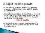 2 rapid income growth