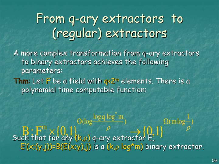 From q-ary extractors  to (regular) extractors