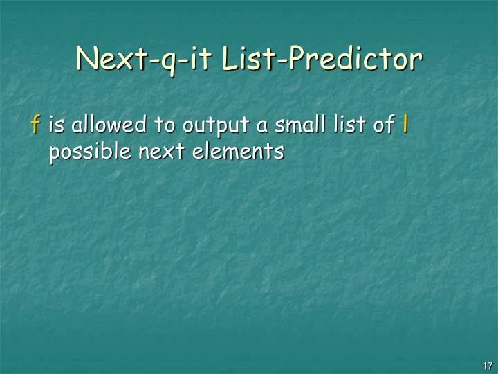 Next-q-it List-Predictor