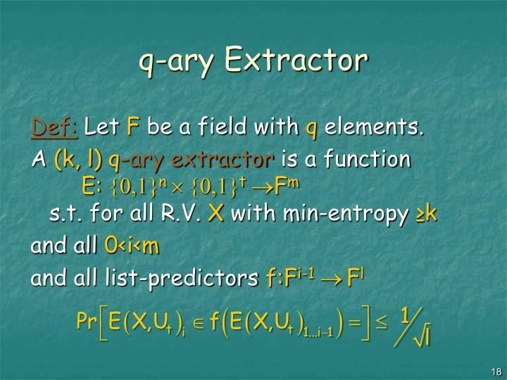 q-ary Extractor