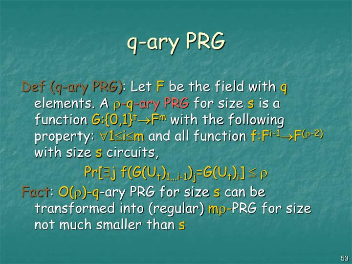 q-ary PRG