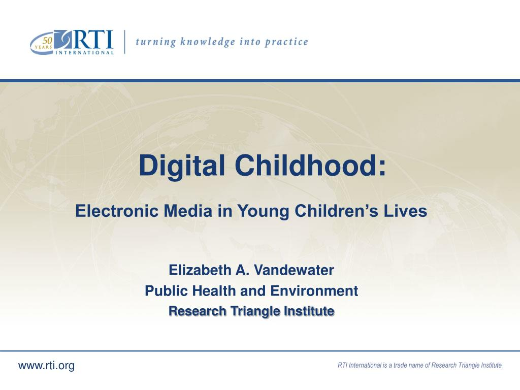 Digital Childhood: