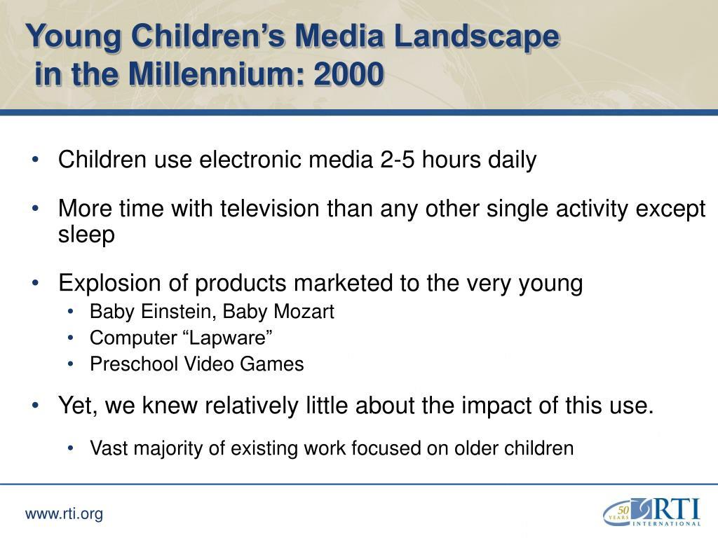 Young Children's Media Landscape