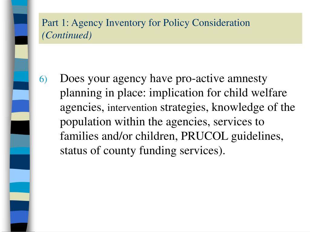 Part 1: Agency Inventory for Policy Consideration