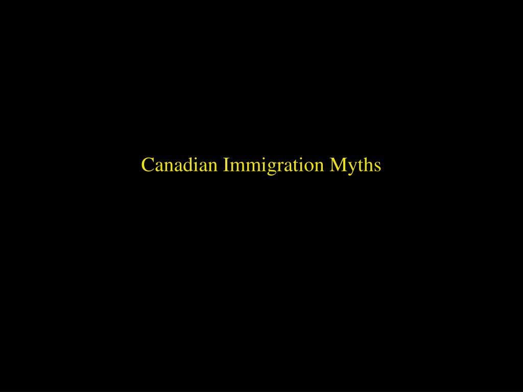 Canadian Immigration Myths
