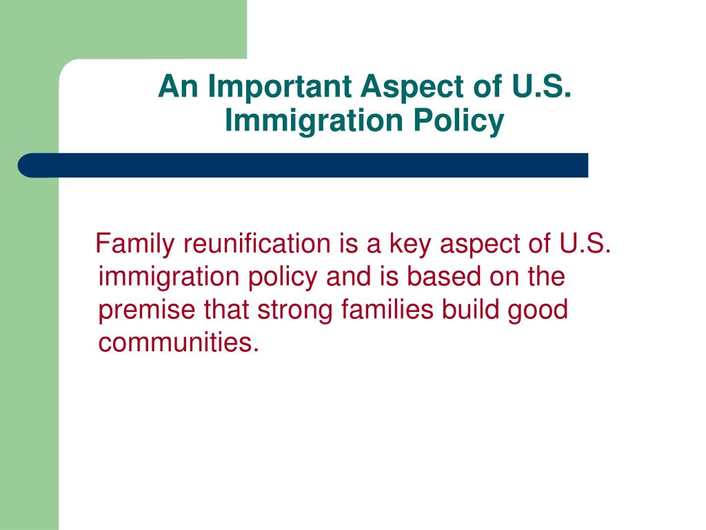 An Important Aspect of U.S. Immigration Policy