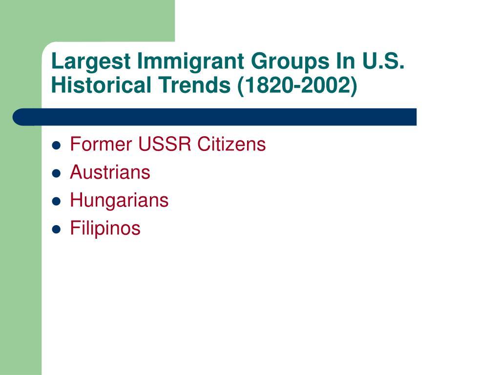 Largest Immigrant Groups In U.S.