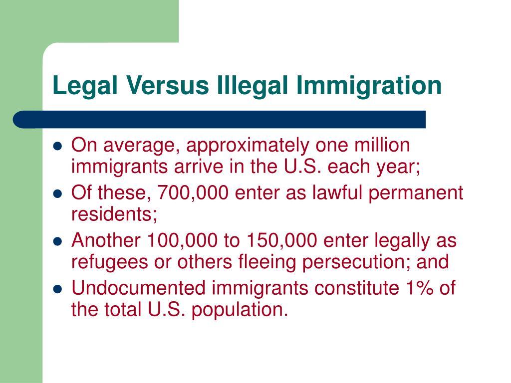 Legal Versus Illegal Immigration
