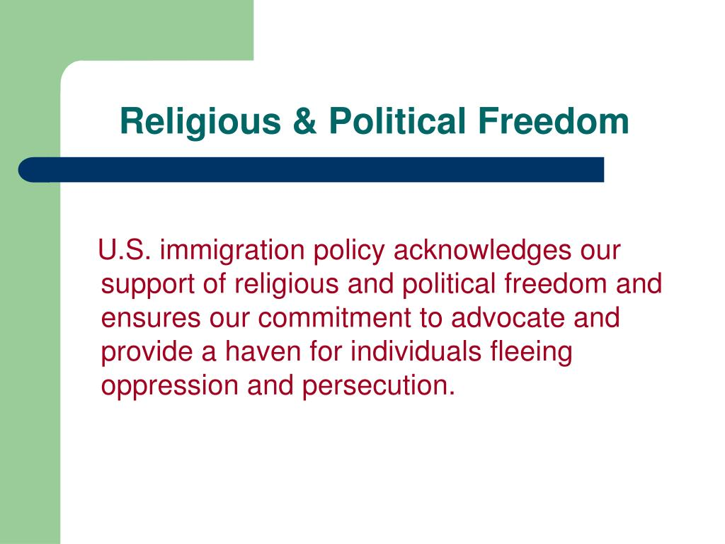 Religious & Political Freedom