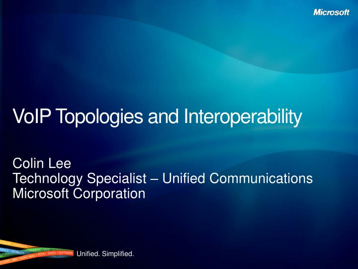 V oip topologies and interoperability