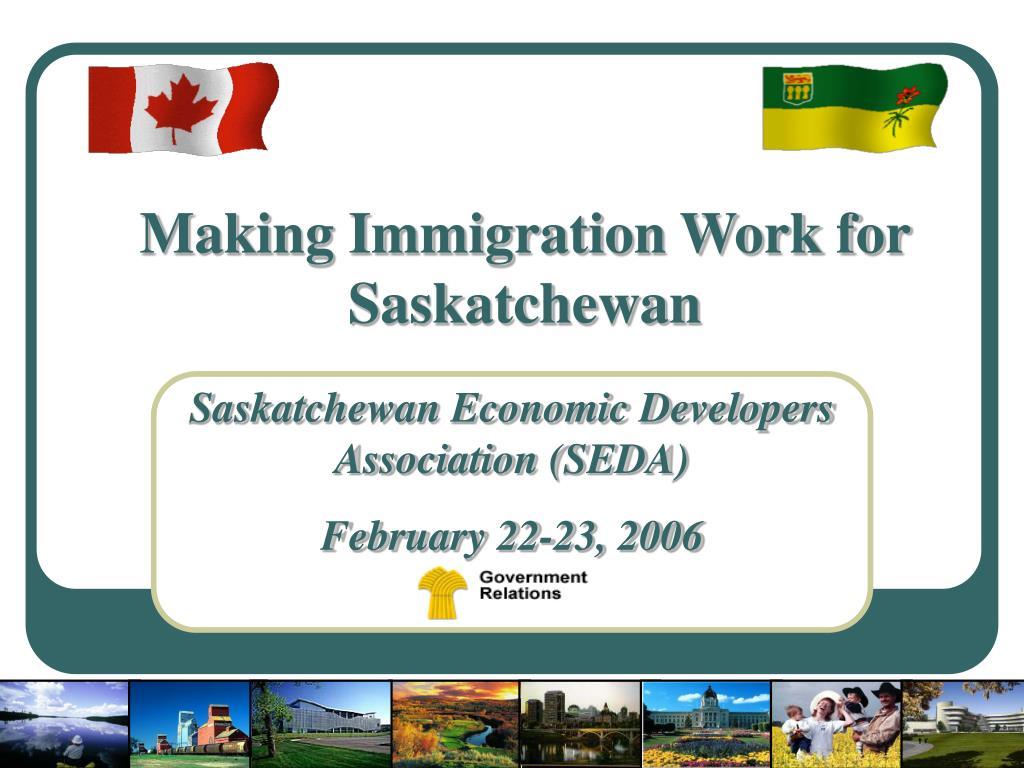 Making Immigration Work for Saskatchewan