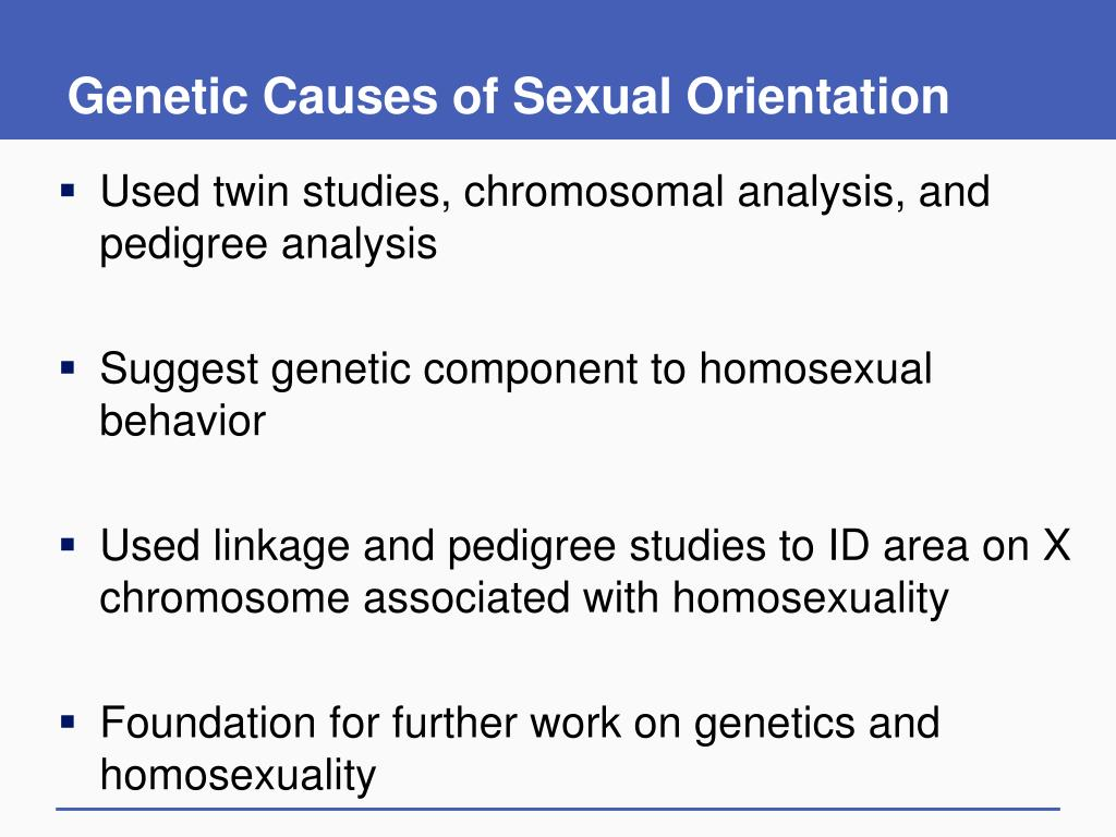 Genetic Causes of Sexual Orientation