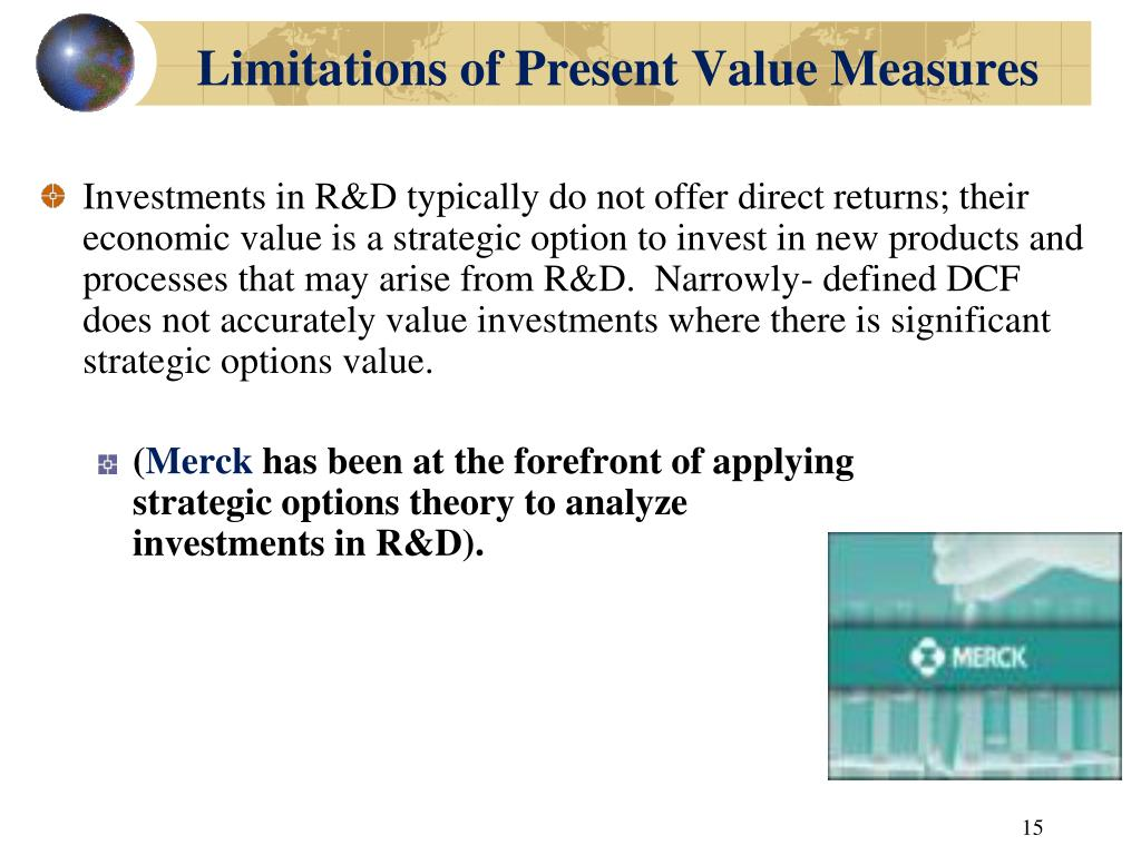 Limitations of Present Value Measures