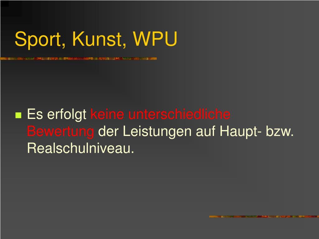 Sport, Kunst, WPU