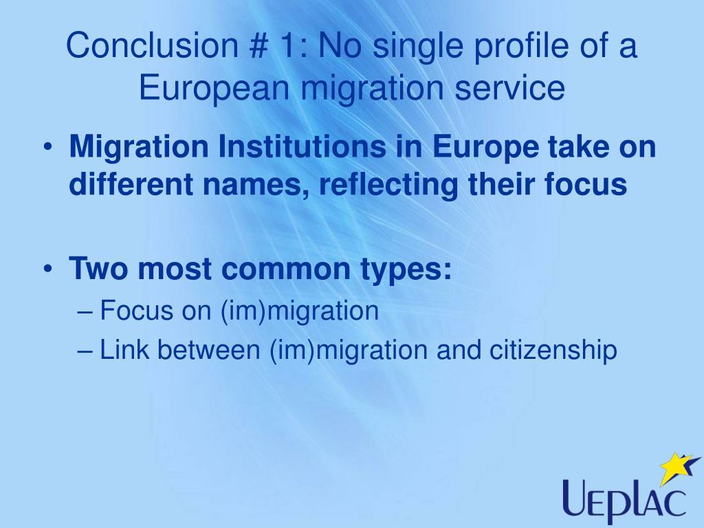 Conclusion # 1: No single profile of a European migration service