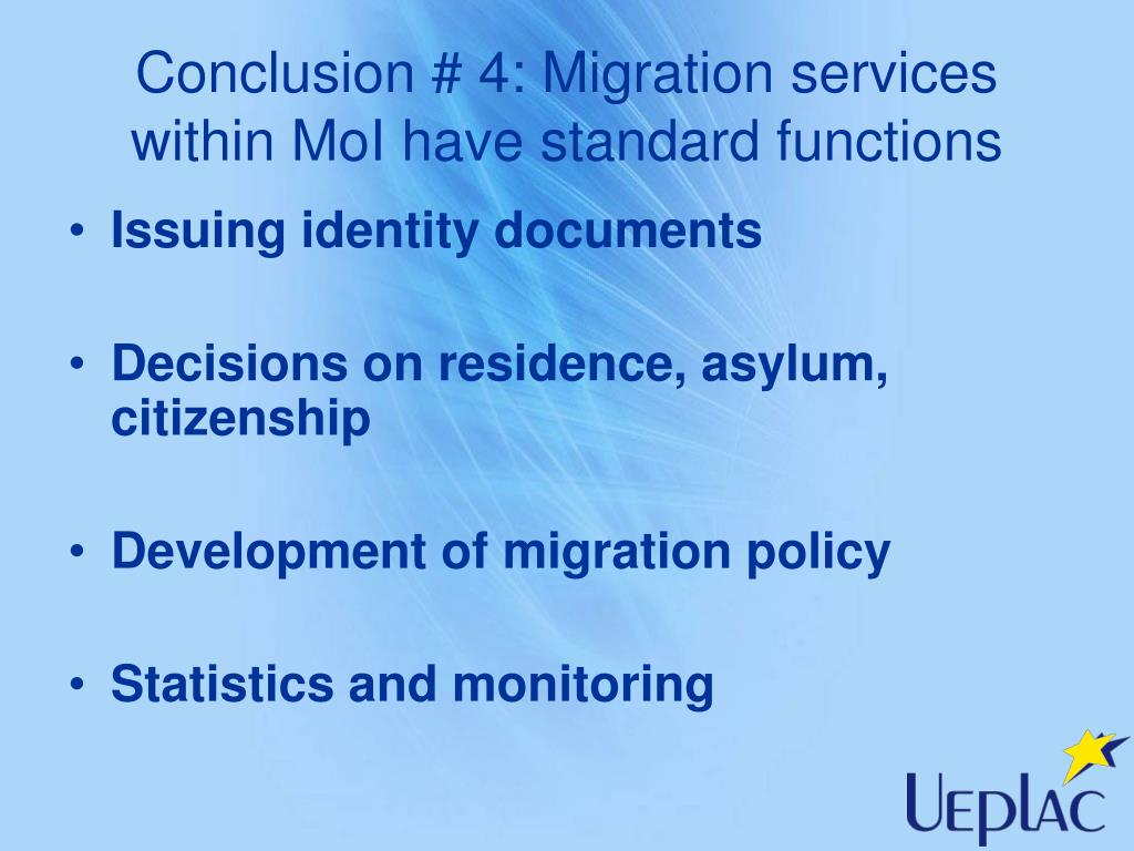 Conclusion # 4: Migration services within MoI have standard functions