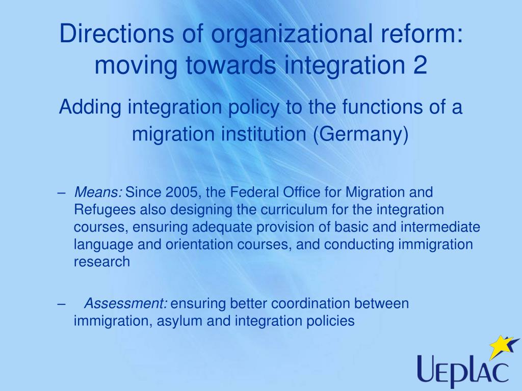 Directions of organizational reform: moving towards integration 2