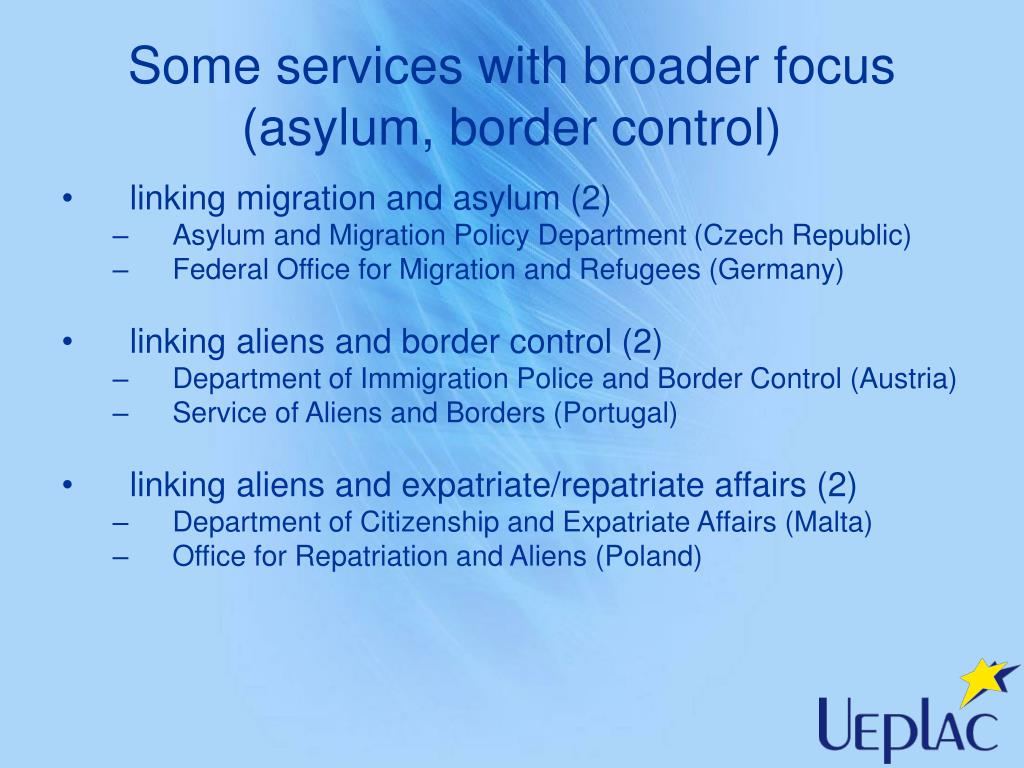 Some services with broader focus (asylum, border control)