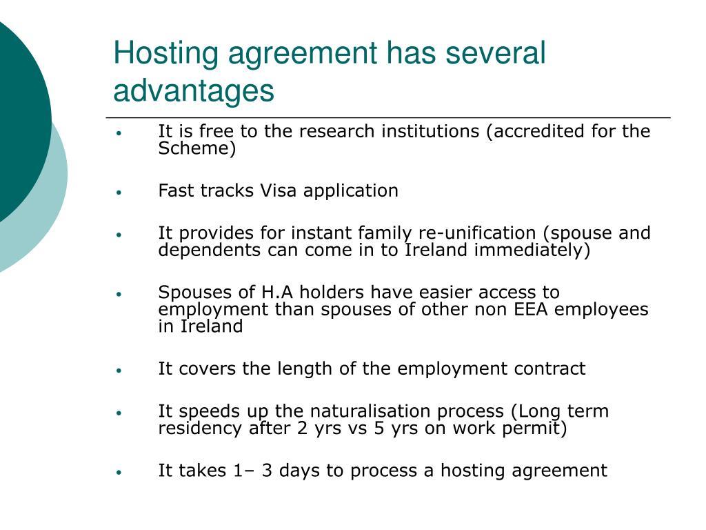 Hosting agreement has several advantages