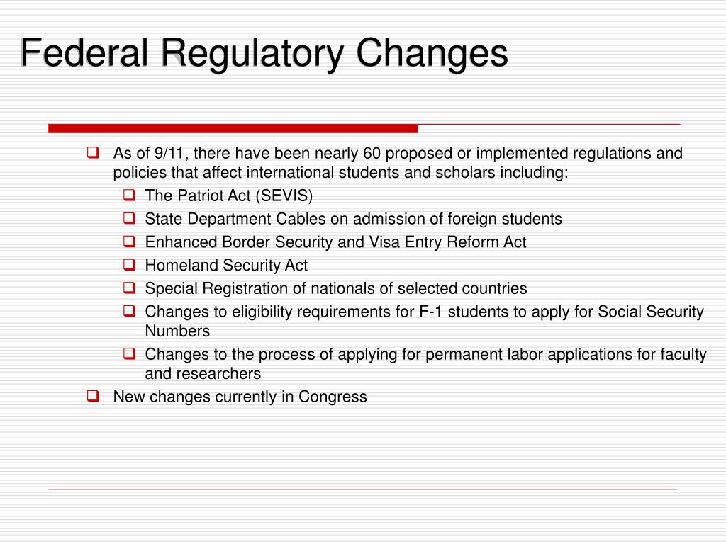 Federal Regulatory Changes