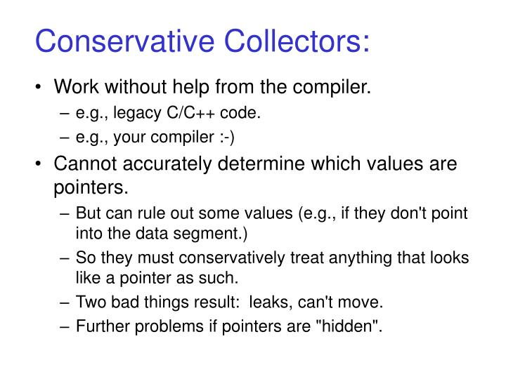 Conservative Collectors: